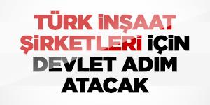 Rusya'daki Türk İnşaatçılara Devlet Yardım Edecek